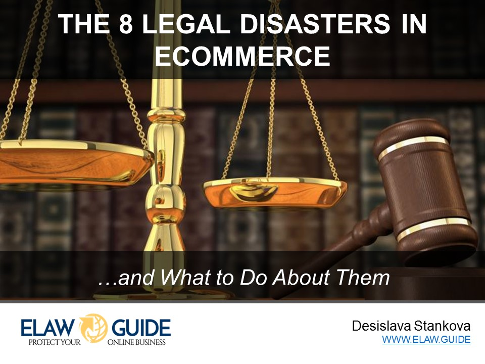 The 8 Legal Disasters in Ecommerce